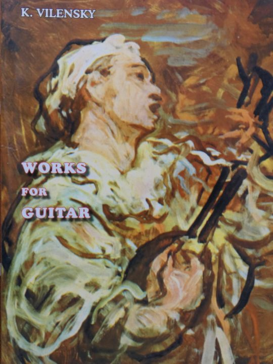 K.Vilensky - WORKS for GUITAR