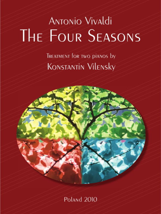 "Antonio Vivaldi ""THE FOUR SEASONS"" treatment for two pianos by Konstantin Vilensky"